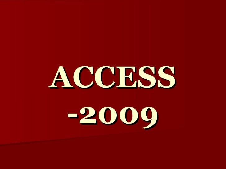 Access  2009