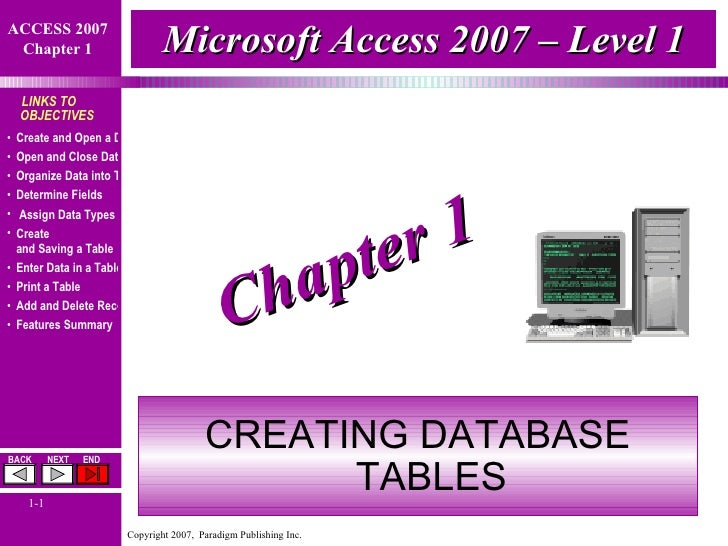 Microsoft Access 2007 – Level 1 CREATING DATABASE TABLES Chapter 1