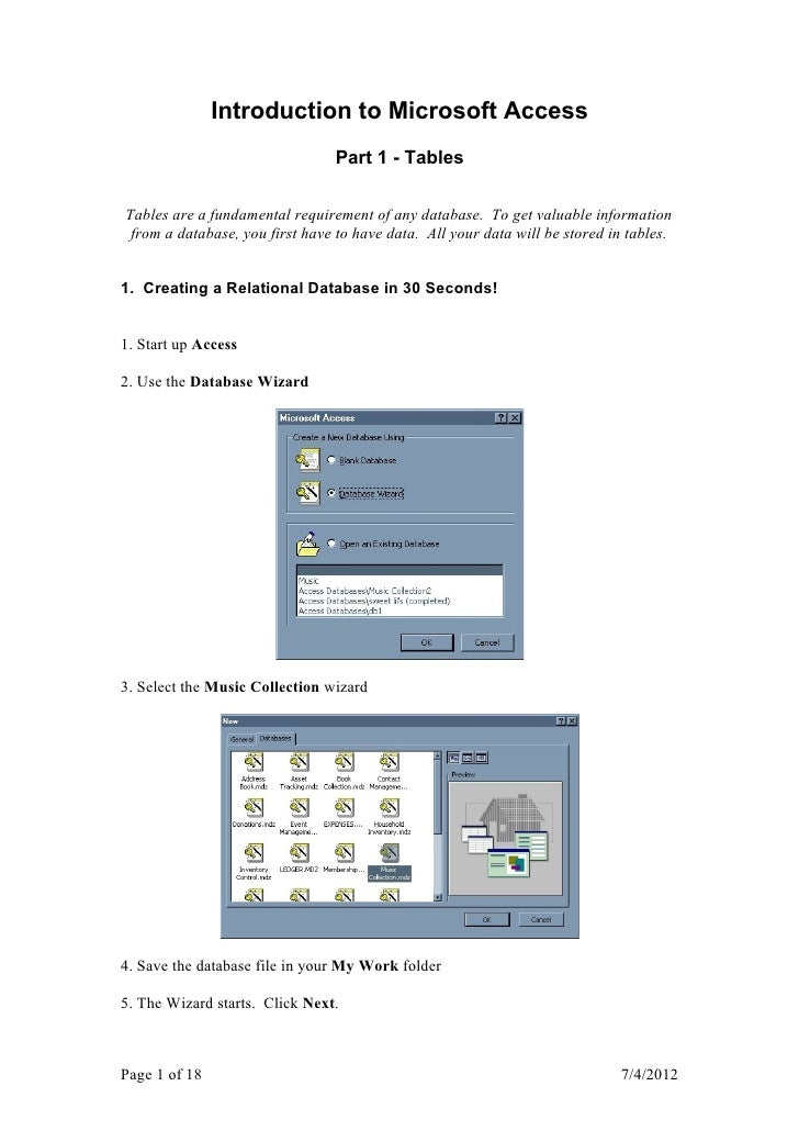 Introduction to Microsoft Access                                 Part 1 - TablesTables are a fundamental requirement of an...