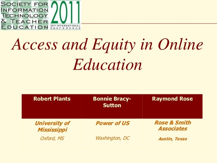 Access and Equity in Online Education<br />