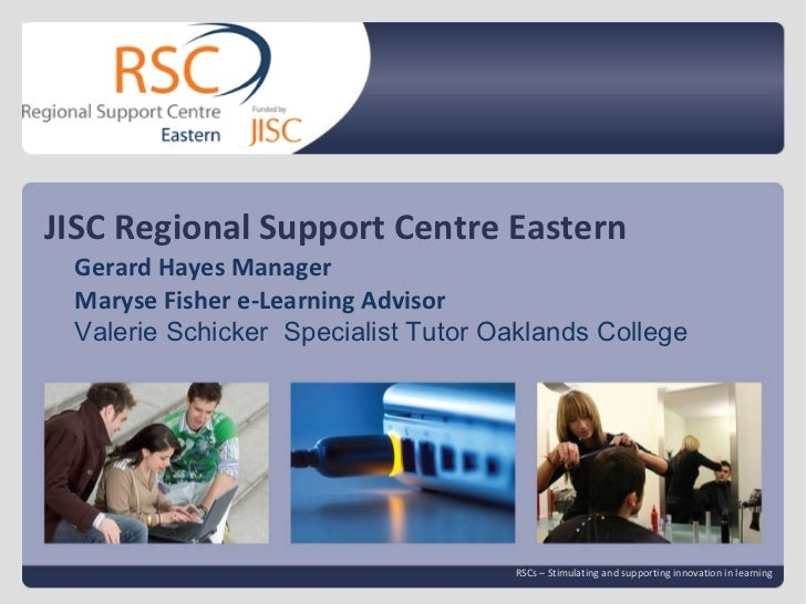 Go to View > Header & Footer to edit 13 April 2011   |  slide  JISC Regional Support Centre Eastern RSCs – Stimulating and...