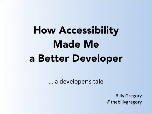 How Accessibility Made Me a Better Developer