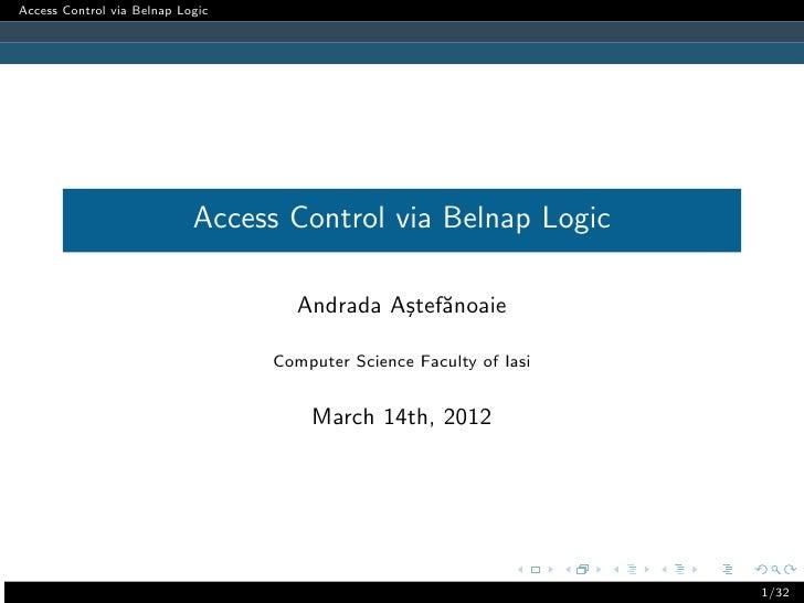 Access Control via Belnap Logic                            Access Control via Belnap Logic                                ...