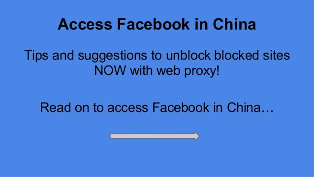How to access facebook in china free proxy