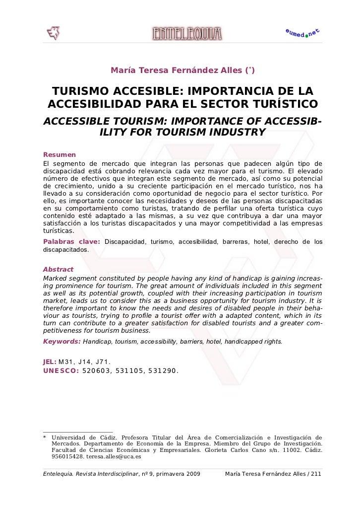 María Teresa Fernández Alles (*)       TURISMO ACCESIBLE: IMPORTANCIA DE LA     ACCESIBILIDAD PARA EL SECTOR TURÍSTICO ACC...