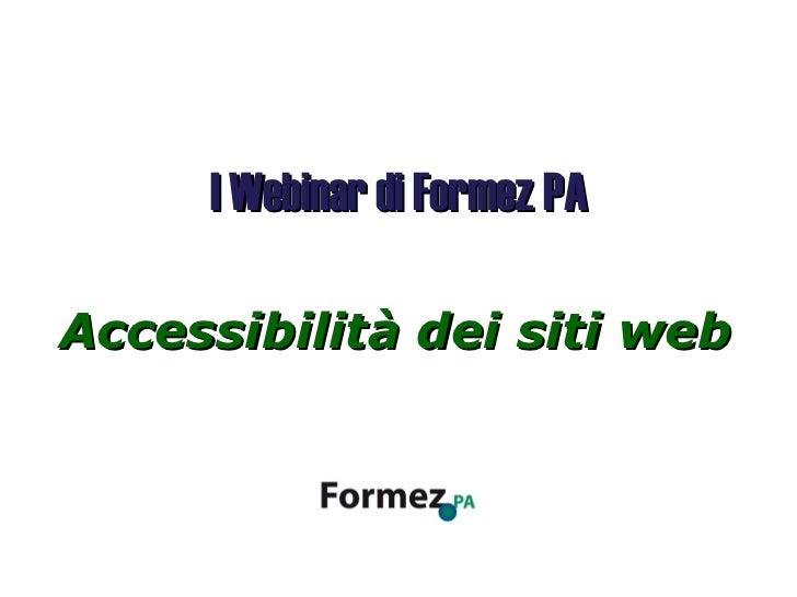 Accessibilità dei siti web I Webinar di Formez PA