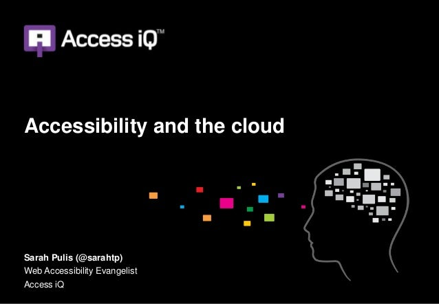 Accessibility and the Cloud