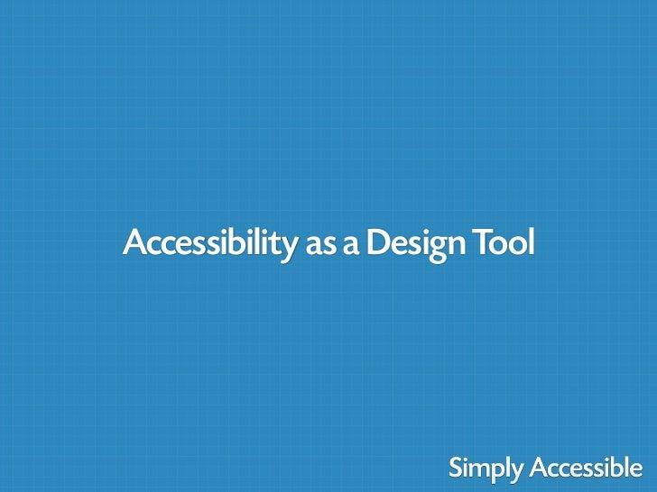 UX Camp Ottawa: Accessibility as a Design Tool