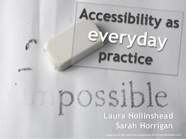 Accessibility as everyday practice