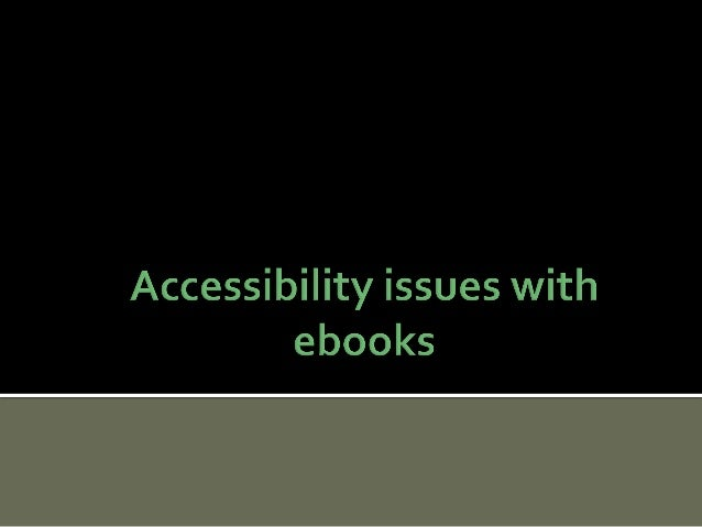 Accessibility issues with ebooks