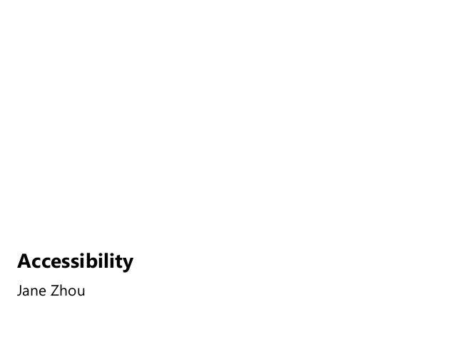 Accessibility jane zhou