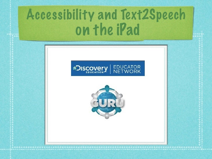 Accessibility and Text2Speech        on the iPad