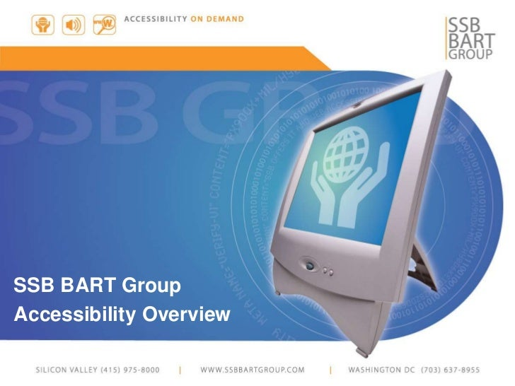 SSB BART Group Accessibility Overview 2012
