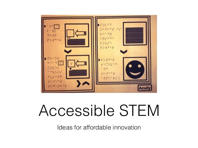 Ideas for affordable innovation Accessible STEM