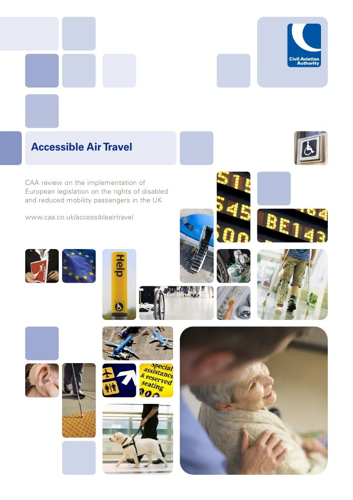 Accessible Air Travel   CAA review on the implementation of European legislation on the rights of disabled and reduced mob...