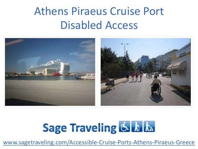 Athens Piraeus Cruise Port Disabled Access www.sagetraveling.com/Accessible-Cruise-Ports-Athens-Piraeus-Greece