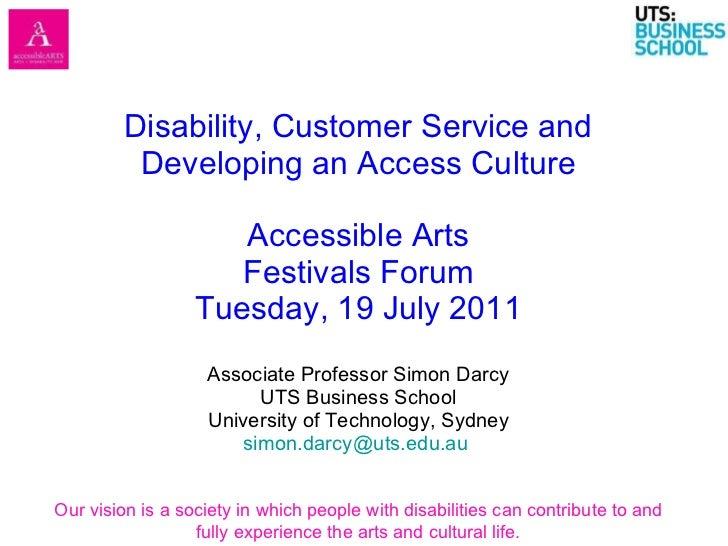 Accessible Arts Festivals Forum 19 July 2011 V4 For Web