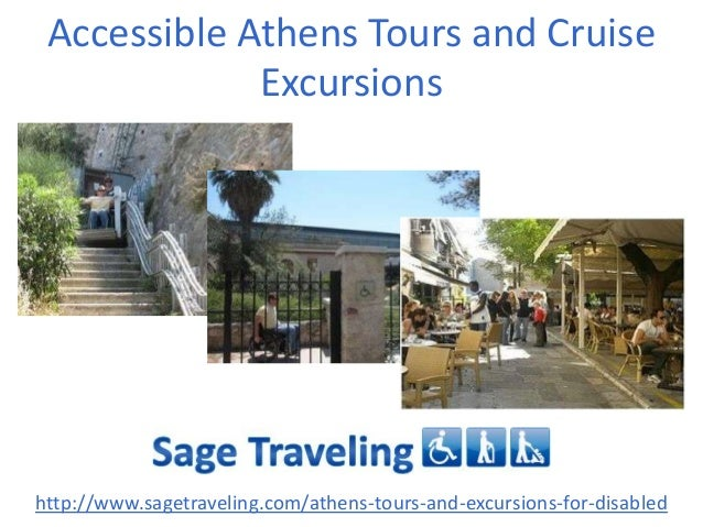 Accessible Athens Tours and Cruise Excursions http://www.sagetraveling.com/athens-tours-and-excursions-for-disabled
