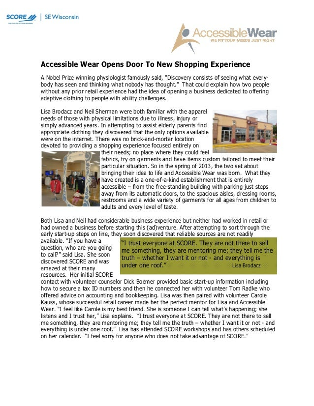 """Accessible Wear Opens Door To New Shopping Experience A Nobel Prize winning physiologist famously said, """"Discovery consist..."""