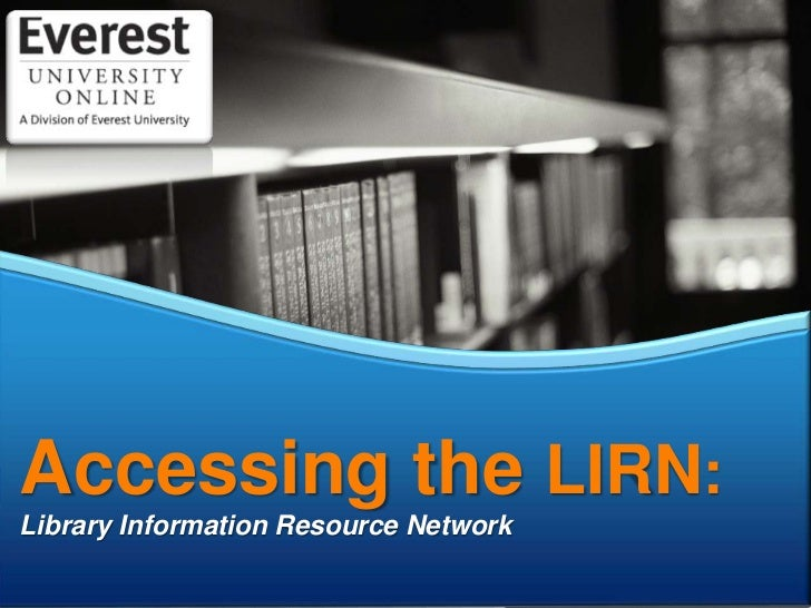Accessing the LIRN:<br />Library Information Resource Network<br />