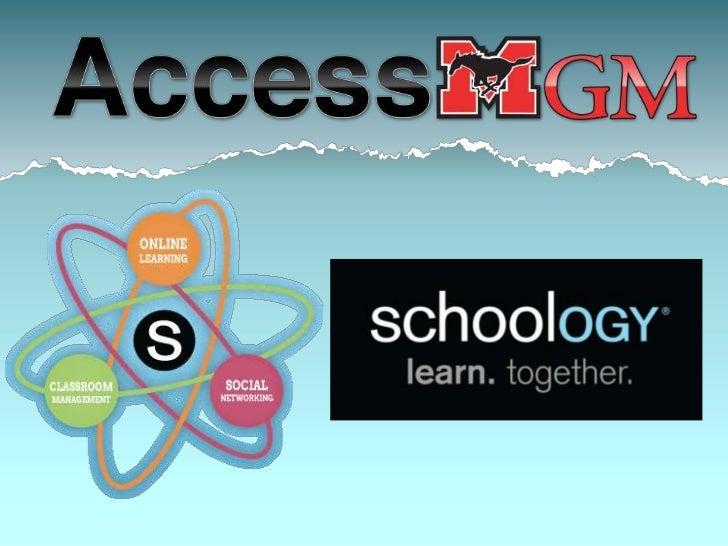 AccessGM - Schoology