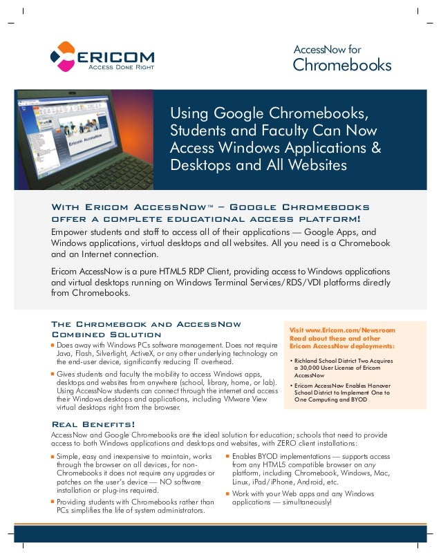 With Ericom AccessNow™ – Google Chromebooks offer a complete educational access platform! Empower students and staff to ac...