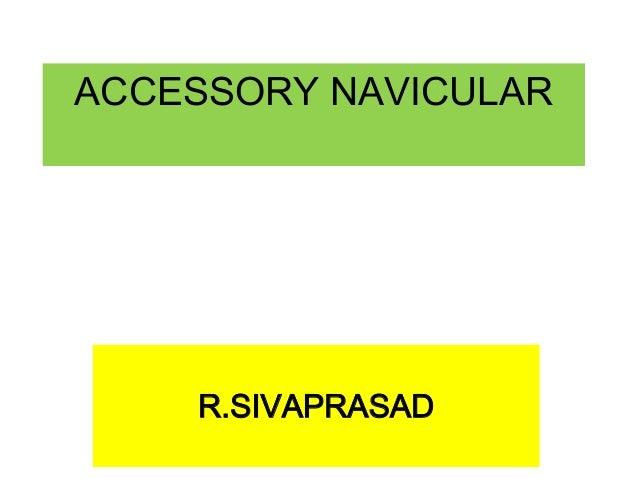 ACCESSORY NAVICULAR  R.SIVAPRASAD