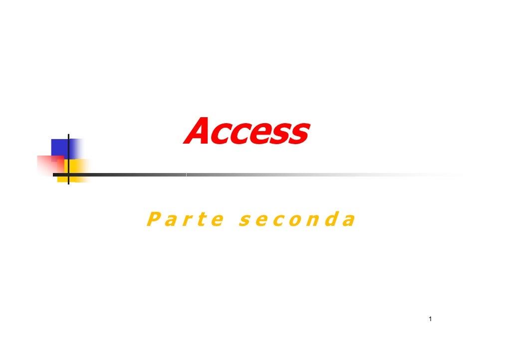 Access parte seconda