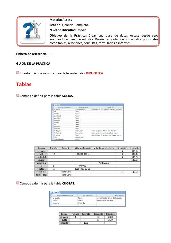 Materia: Access                            Sección: Ejercicio Completo.                            Nivel de Dificultad: Me...
