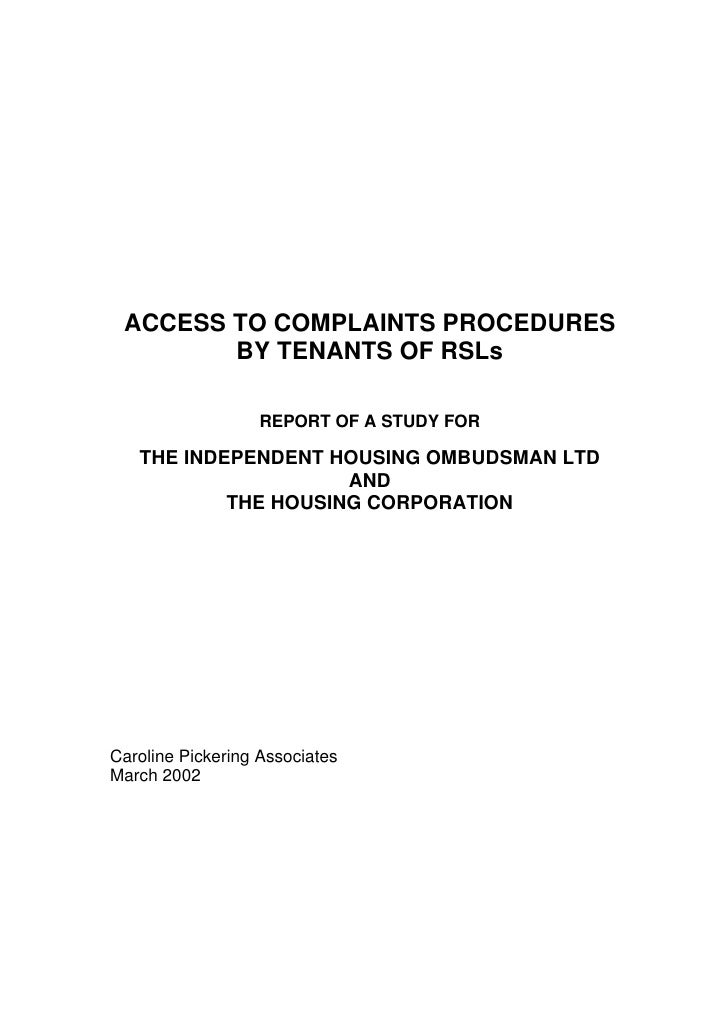 ACCESS TO COMPLAINTS PROCEDURES         BY TENANTS OF RSLs                     REPORT OF A STUDY FOR     THE INDEPENDENT H...