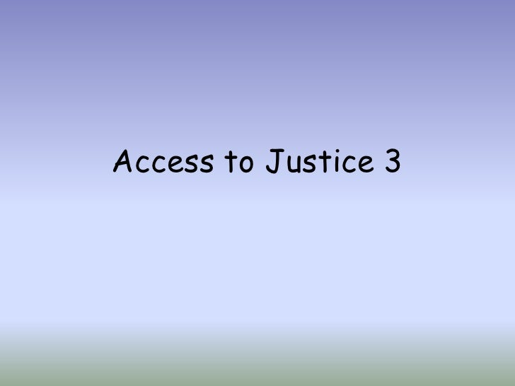 Access to Justice 3<br />