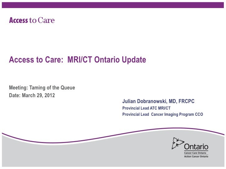Access to Care: MRI/CT Ontario Update