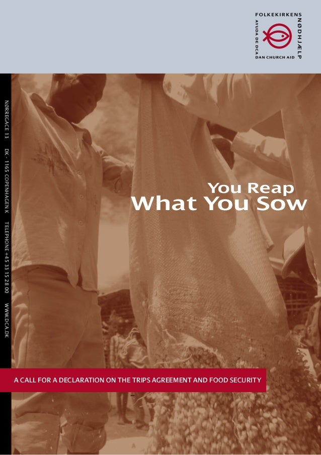Access to Seeds: You Reap What You Sow