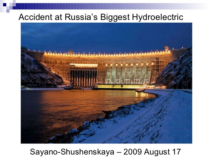 Accident at Russia's Biggest Hydroelectric Plant
