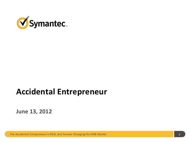 Accidental entrepreneur