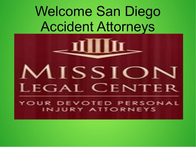 Welcome San Diego Accident Attorneys