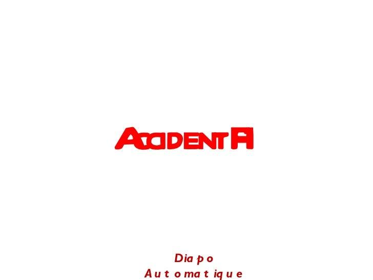 Accident F1 Diapo Automatique