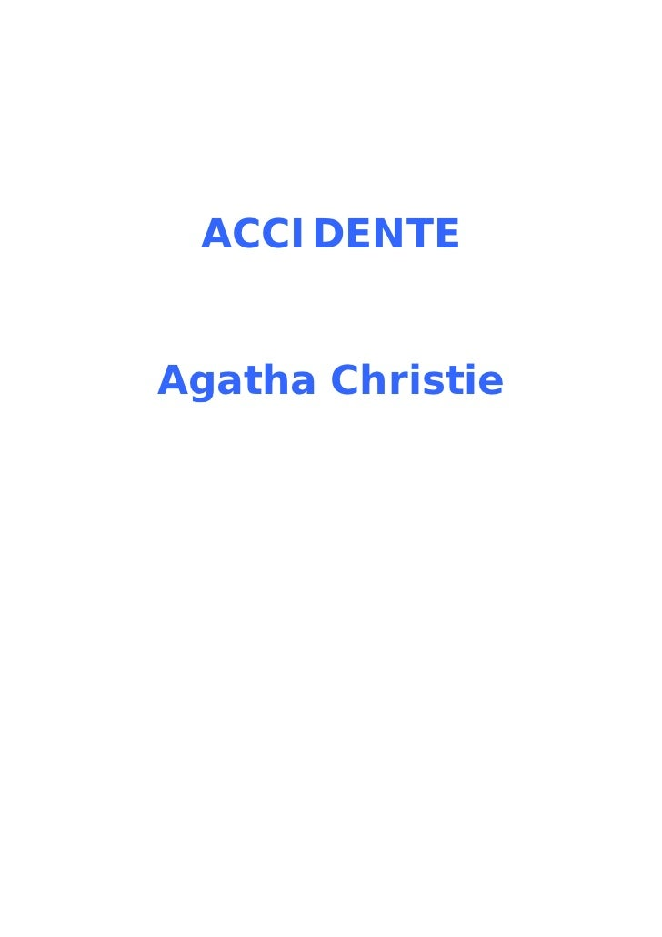 ACCIDENTE   Agatha Christie