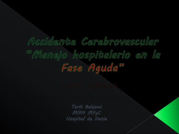 Accidente cerebrovascular agudo