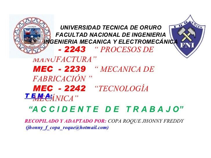 """MEC  - 2243  """" PROCESOS DE MANUFACTURA"""" MEC  - 2239  """" MECANICA DE FABRICACIÓN """" MEC  - 2242  """"TECNOLOGÍA MECÁNICA"""" T E M ..."""