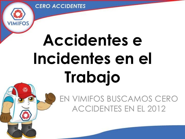 Accidentes e incidentes en el trabajo - El cero trabajo en asturias ...