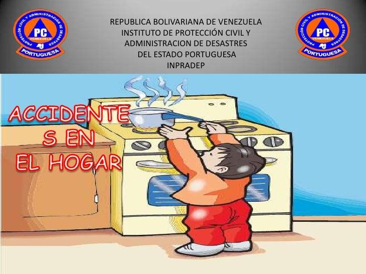 REPUBLICA BOLIVARIANA DE VENEZUELA  INSTITUTO DE PROTECCIÓN CIVIL Y   ADMINISTRACION DE DESASTRES      DEL ESTADO PORTUGUE...