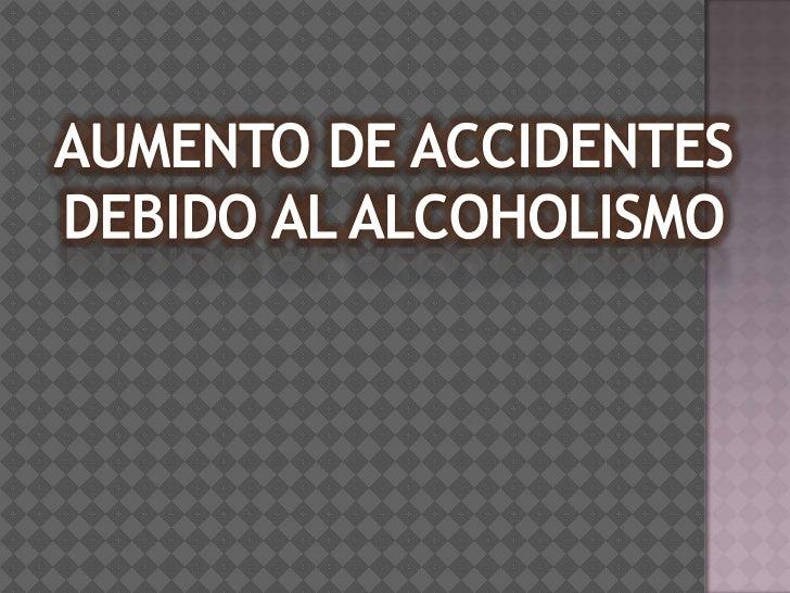Accidentes por alcoholismo