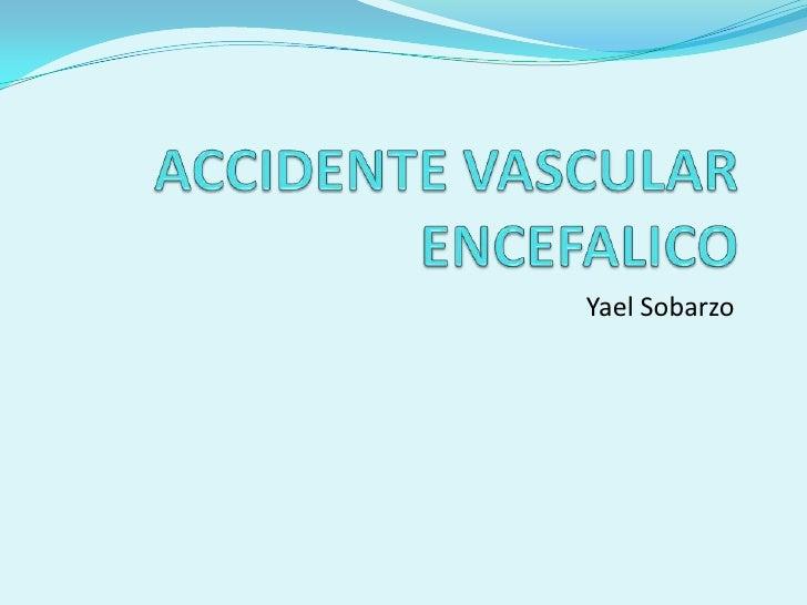Accidente vascular encefalico
