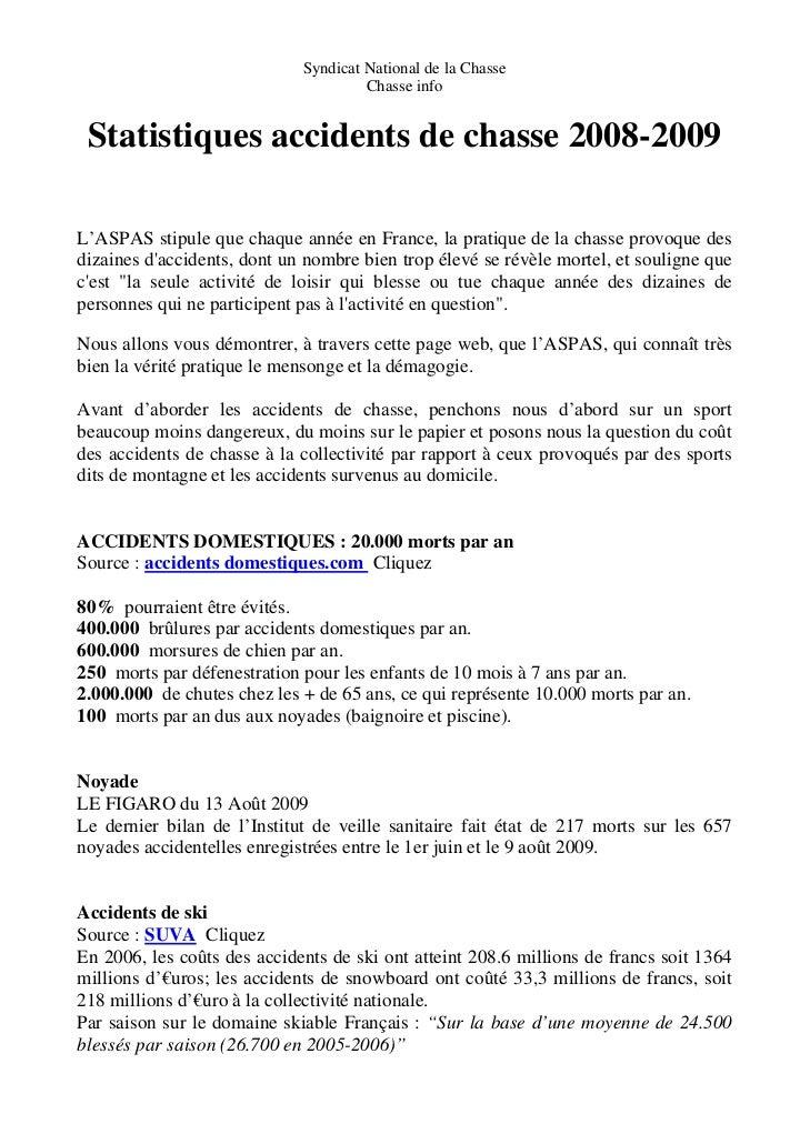 Syndicat National de la Chasse                                      Chasse info Statistiques accidents de chasse 2008-2009...