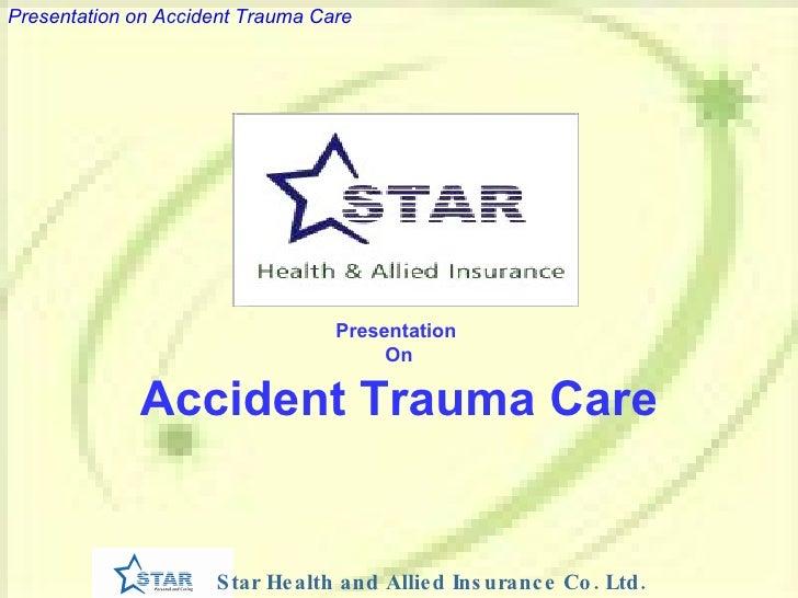 Accident Trauma Care
