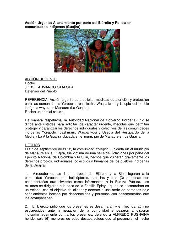 Acción Urgente: Allanamiento por parte del Ejército y Policía encomunidades indígenas (Guajira)ACCIÓN URGENTEDoctorJORGE A...
