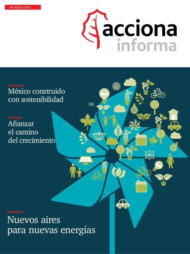 Nº 58 Julio 2014 Mercados Nuevos aires para nuevas energías enfoque Afianzar el camino del crecimiento Mercados México con...