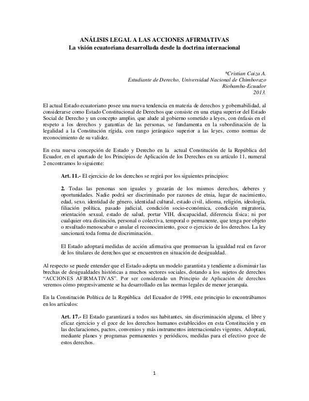 1 ANÁLISIS LEGAL A LAS ACCIONES AFIRMATIVAS La visión ecuatoriana desarrollada desde la doctrina internacional *Cristian C...