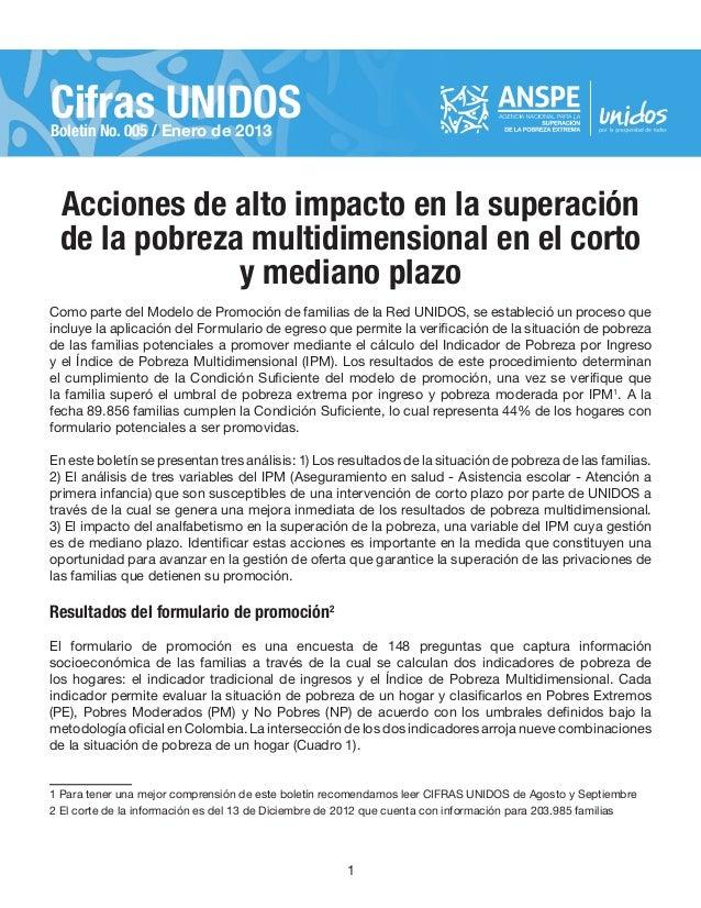 Cifras UNIDOSBoletín No. 005 / Enero de 2013    Acciones de alto impacto en la superación    de la pobreza multidimensiona...